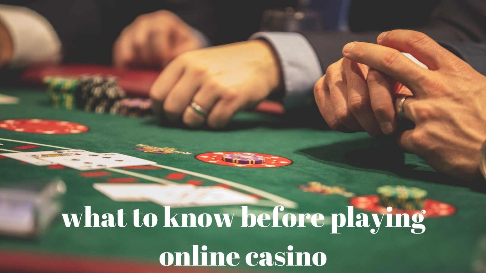 what to know before playing online casino