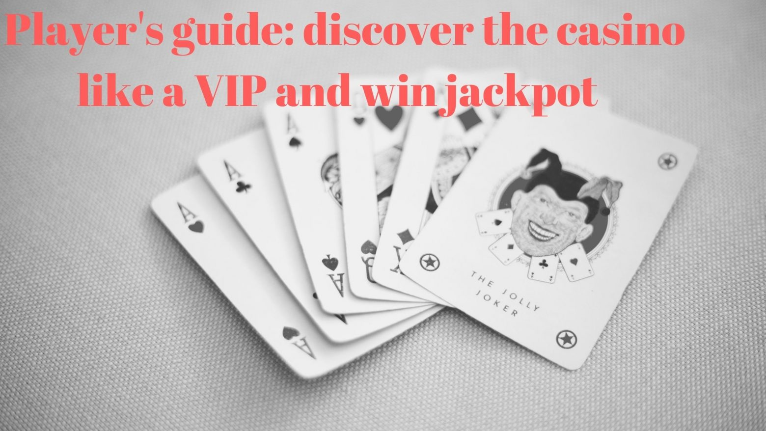 Players guide to discover casino like a vip and win jackpot