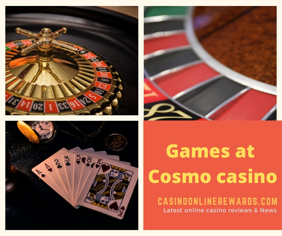 Games available at Cosmo casino online