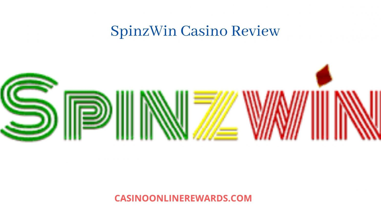 Experience the Best With Spinzwin Casino